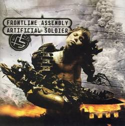 Frontline Assembly : Artificial Soldier